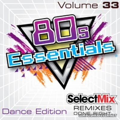 [Select Mix] 80s Essentials vol 33 [2018] Dance Edition