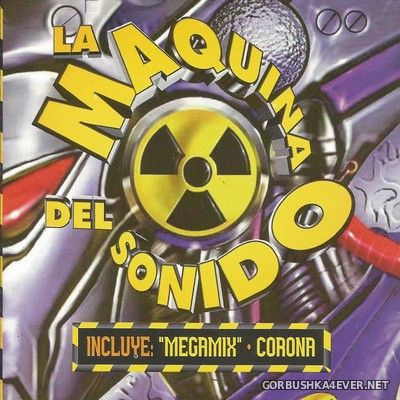 [Rave On] La Maquina Del Sonido [1996]