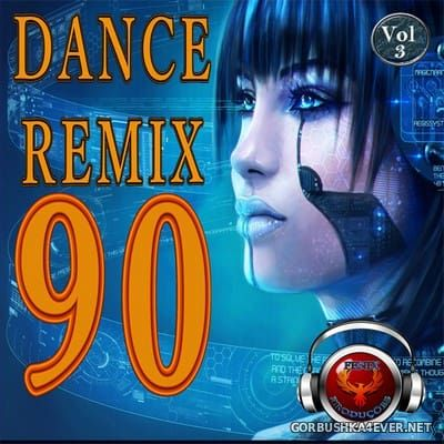 Dance Remix 90 vol 3 [2012]