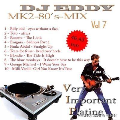 DJ Eddy - MK2 80s Mix vol 7