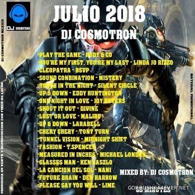 DJ Cosmotron - ItaloDisco & HiNRG Julio Mix 2018