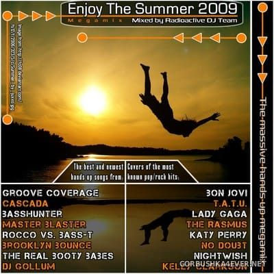 Enjoy The Summer 2009 / Mixed by Radioactive DJ Team