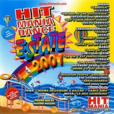 Hit Mania Dance Estate 2001 [2001] Mixed by Mauro Miclini