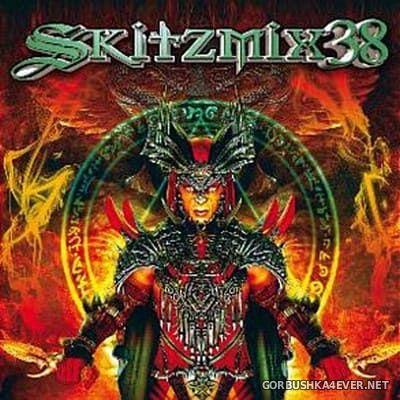 Skitzmix 38 [2011] Mixed By Nick Skitz