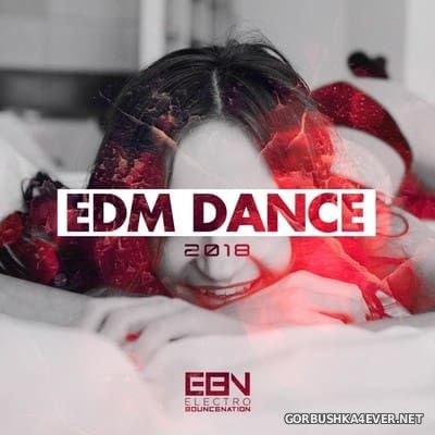EDM Dance 2018 [2017]