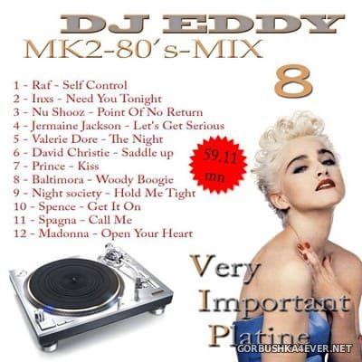 DJ Eddy - MK2 80s Mix vol 8
