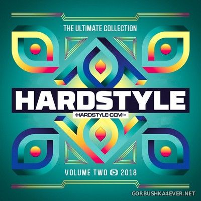 Hardstyle - The Ultimate Collection 2018 vol 2 [2018]