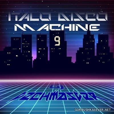 DJ TechMaster - Disco Machine Italo Disco vol 09 [2018]