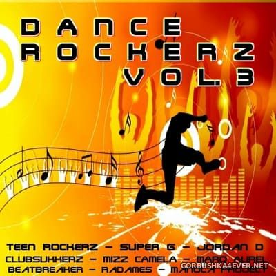 [Redlight-Media] Dance Rockerz vol 3 (Smashing Club & Dance Tracks) [2011]
