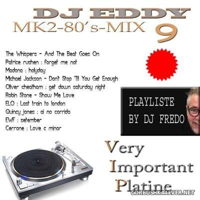 DJ Eddy - MK2 80s Mix vol 9