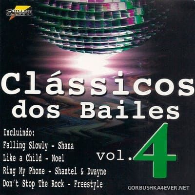 [Spotlight Records] Clássicos dos Bailes vol 4 [1999]
