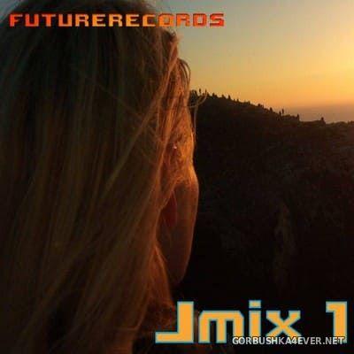 [Future Records] Jmix vol 01 [2018]