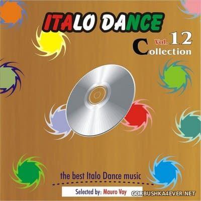 Italo Dance Collection vol 12 [2012]
