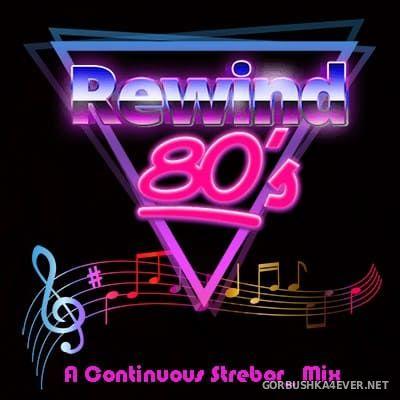 Rewind 80s [2018] by Strebor