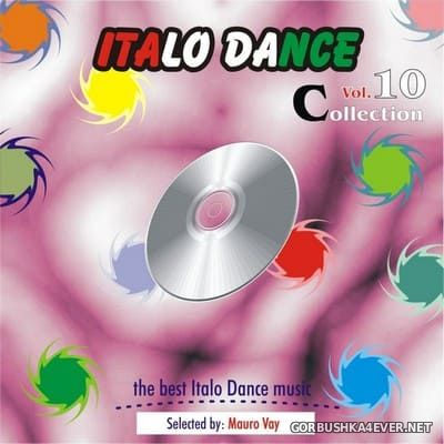 Italo Dance Collection vol 10 [2012]