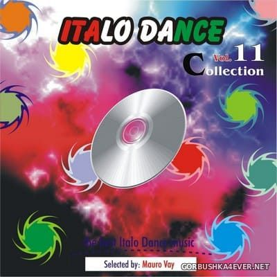 Italo Dance Collection vol 11 [2012]