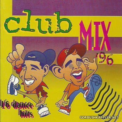 [Big Pig Records] Club Mix '96 [1996]