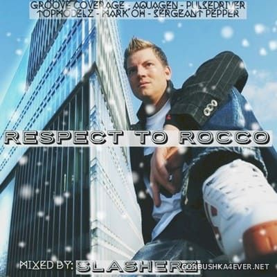 Respect To Rocco Mix [2018]