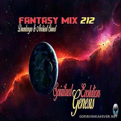 Fantasy Mix vol 212 - Spiritual Evolution - Genesis (Album Mix) [2018]