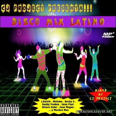 Mega Medley Disco Mix Latino [2018] Mixed by CJ Project