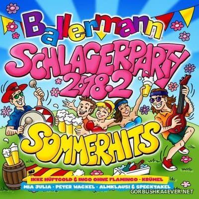 Ballermann Schlagerparty 2018.2 (Die Sommerhits)