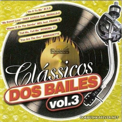 [Spotlight Records] Clássicos dos Bailes vol 3 [1999]