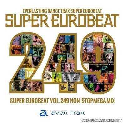 Super Eurobeat vol 249 [2018] Non-Stop Mega Mix / 2xCD