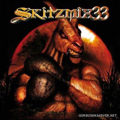 Skitzmix 33 [2009] Mixed By Nick Skitz