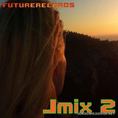 [Future Records] Jmix vol 02 [2018]