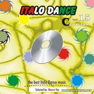 Italo Dance Collection vol 15 [2012]