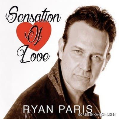 Ryan Paris - Sensation Of Love [2018]