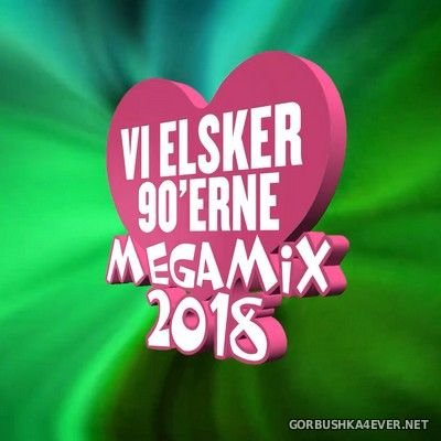 DJ J@rke - Vi Elsker 90'Erne Megamix [2018]
