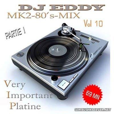 DJ Eddy - MK2 80s Mix vol 10