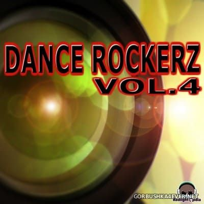 [Redlight-Media] Dance Rockerz vol 4 (Smashing Club & Dance Tracks) [2013]