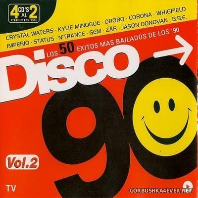 [Vale Music] Disco 90 (La Mejor Musica Dance De Los 90) vol 2 [1999] / 4xCD