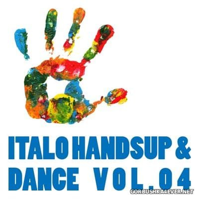 Italo Hands Up & Dance vol 04 [2009]