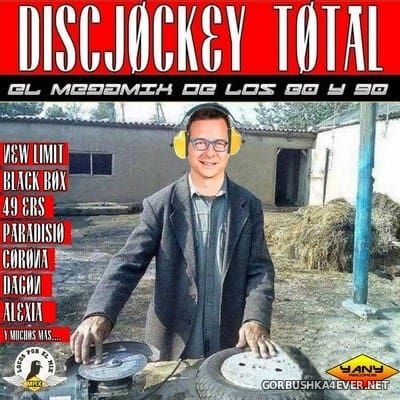 Discjockey Total 2018 (El Megamix De Los 80 & 90) [2018] by DJ Yany
