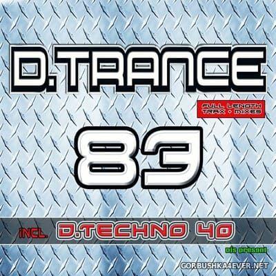 D.Trance 83 (Incl. D-Techno 40) [2018] / 4xCD