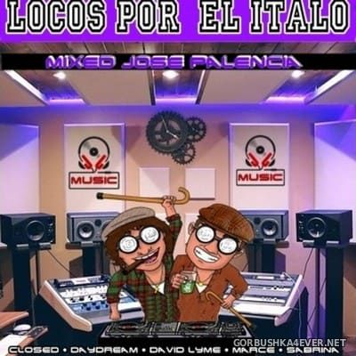 Locos Por El Italo Mix 2018 By Jose Palencia