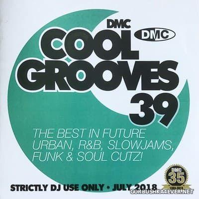 [DMC] Cool Grooves vol 39 [2018]