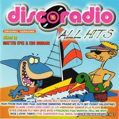 [Dig It International] Discoradio - All Hits [1999] Mixed by Edo Munari & Matteo Epis