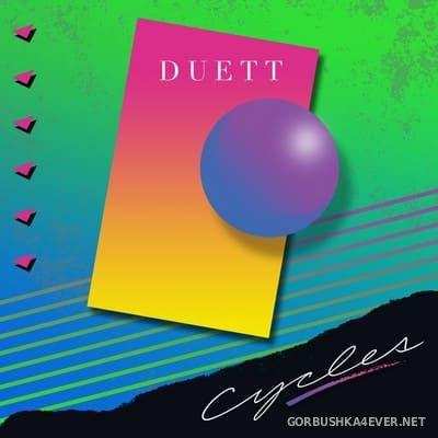 Duett - Cycles [2018]