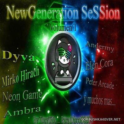 New Generation Session vol 1 [2018] by TonyTalo