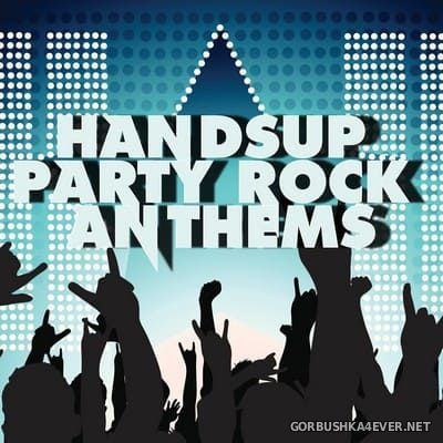 HandsUp Party Rock Anthems [2013]