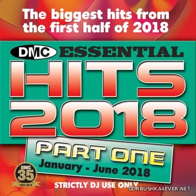 [DMC] Essential Hits 2018 - Part One [2018]