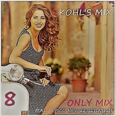 Kohl's Mix 8 [2018] by Only Mix