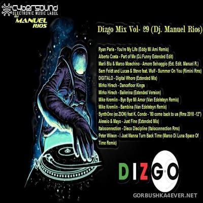 DJ Manuel Rios - Italo Dizgo Mix vol 29 [2018]
