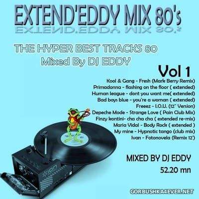 DJ Eddy - Extend'Eddy Mix 80s vol 1 [2018]