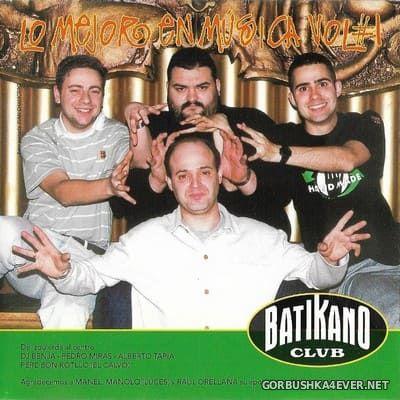 [Koka Music] Batikano Club - Lo Mejor En Música Vol 1 [1997]