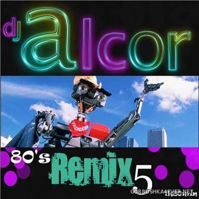 DJ Alcor - 80s Mega Mix vol 05